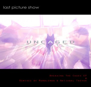 Uncaged - LPS Remixes